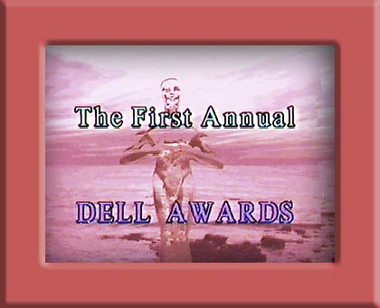 1st Anual DELL Awards